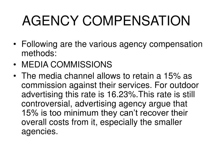 Agency compensation