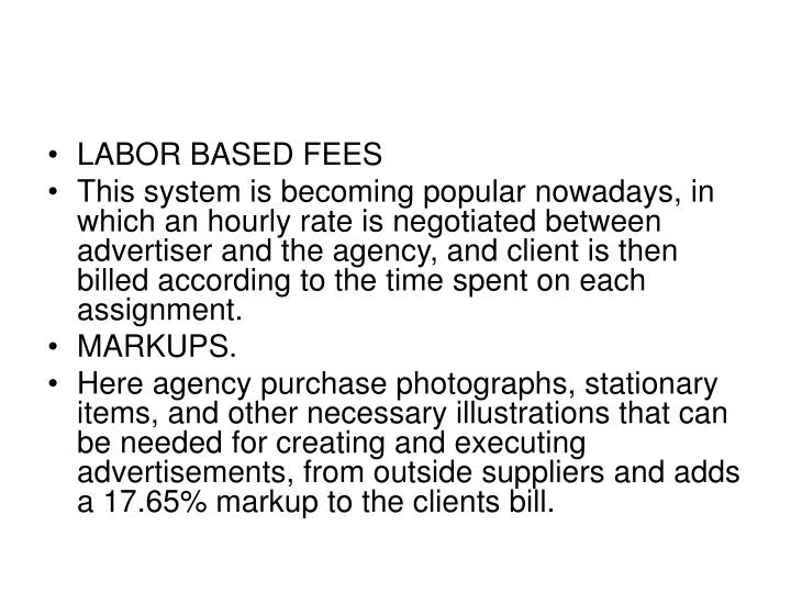 LABOR BASED FEES