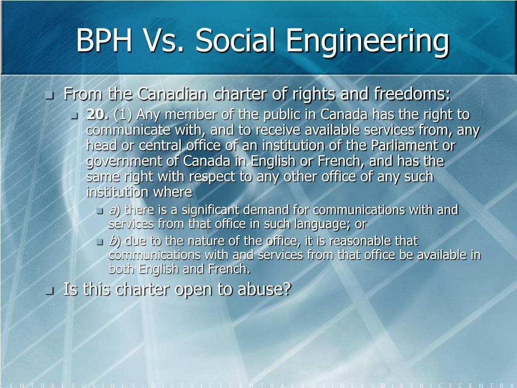 BPH Vs. Social Engineering