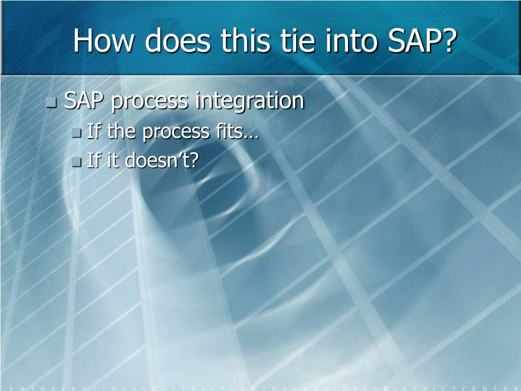 How does this tie into SAP?