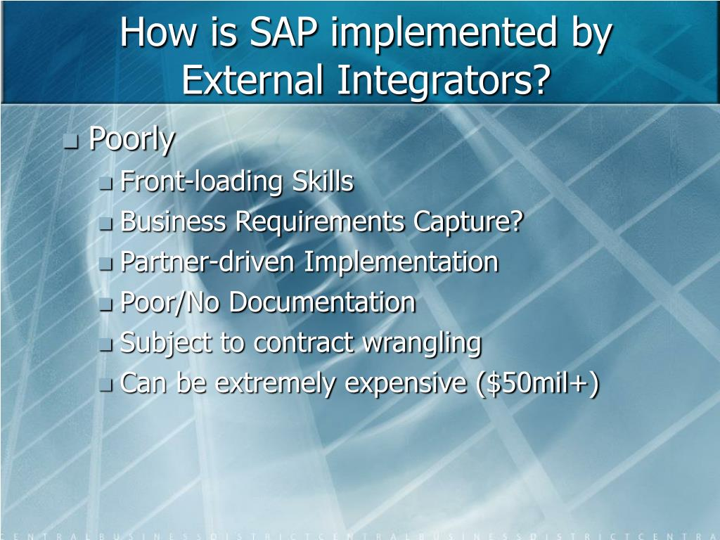 How is SAP implemented by External Integrators?