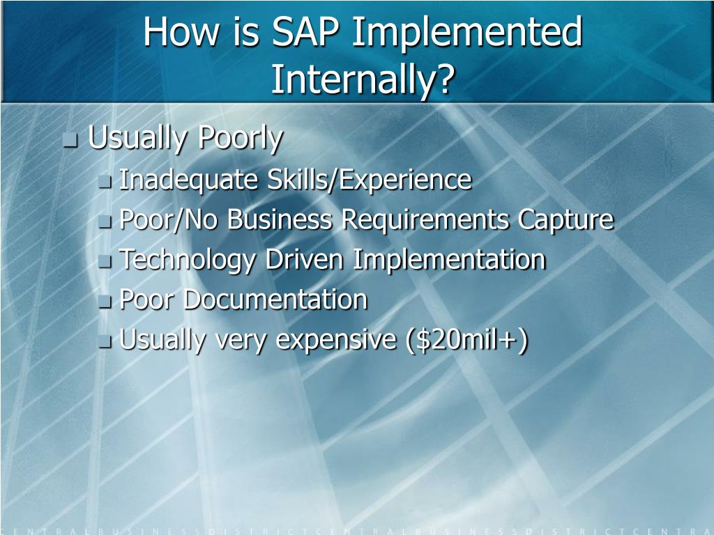 How is SAP Implemented Internally?