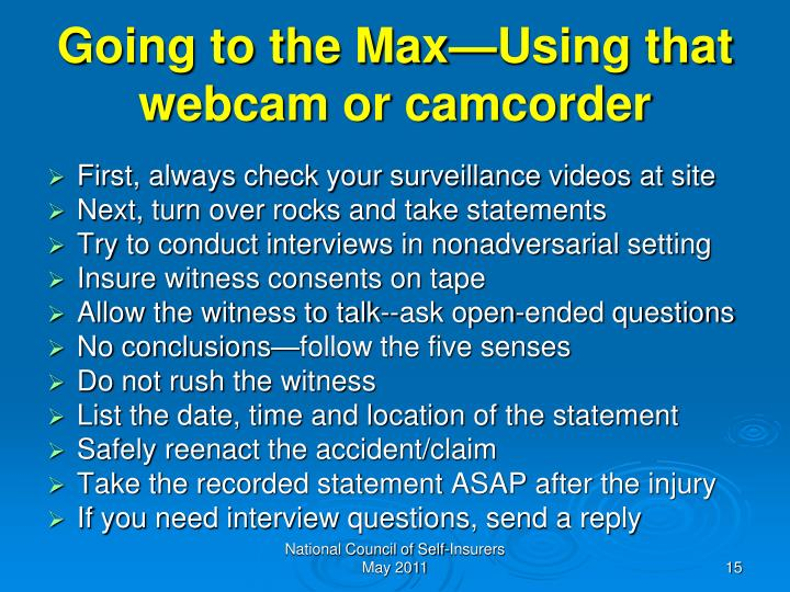 Going to the Max—Using that webcam or camcorder