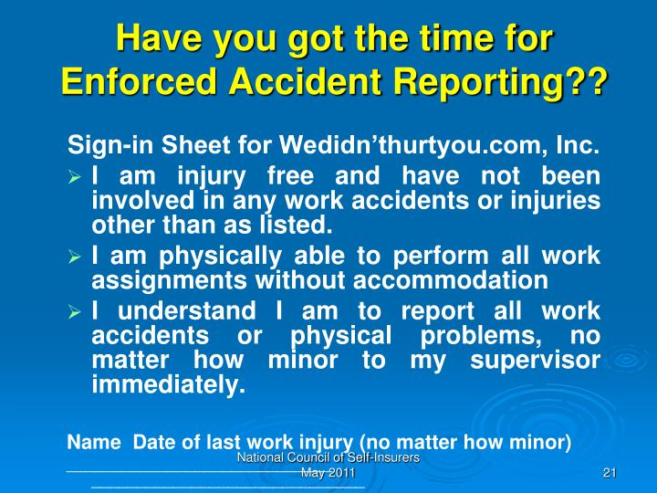 Have you got the time for Enforced Accident Reporting??