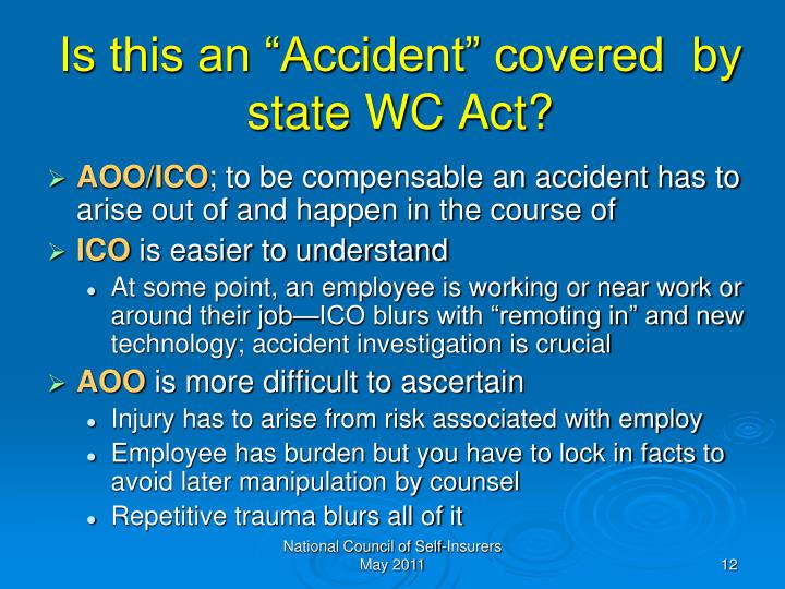 "Is this an ""Accident"" covered  by state WC Act?"