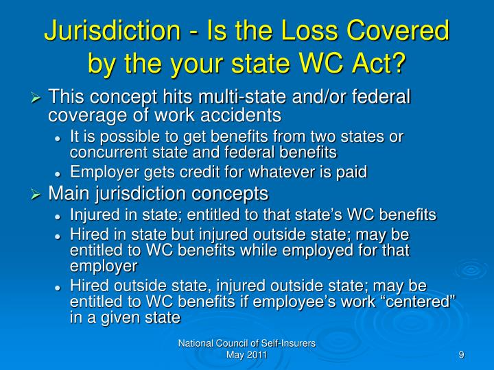 Jurisdiction - Is the Loss Covered