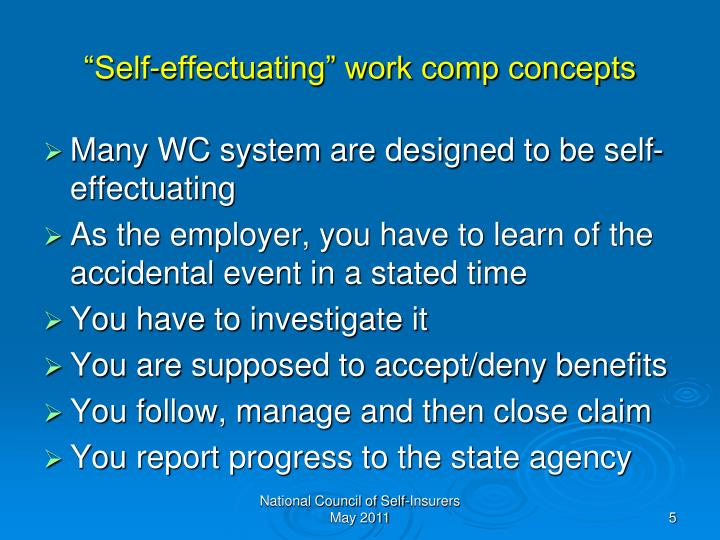 """Self-effectuating"" work comp concepts"