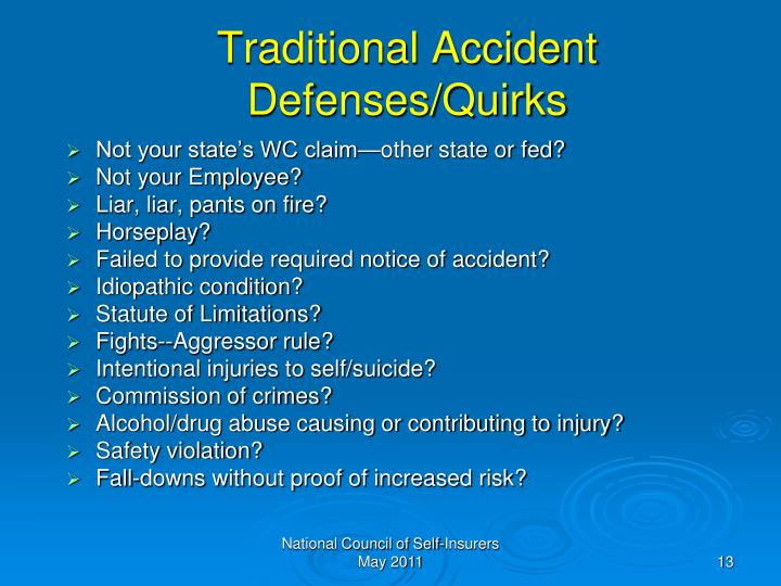 Traditional Accident Defenses/Quirks