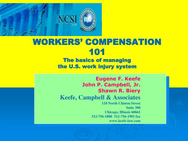 Workers compensation 101 the basics of managing the u s work injury system