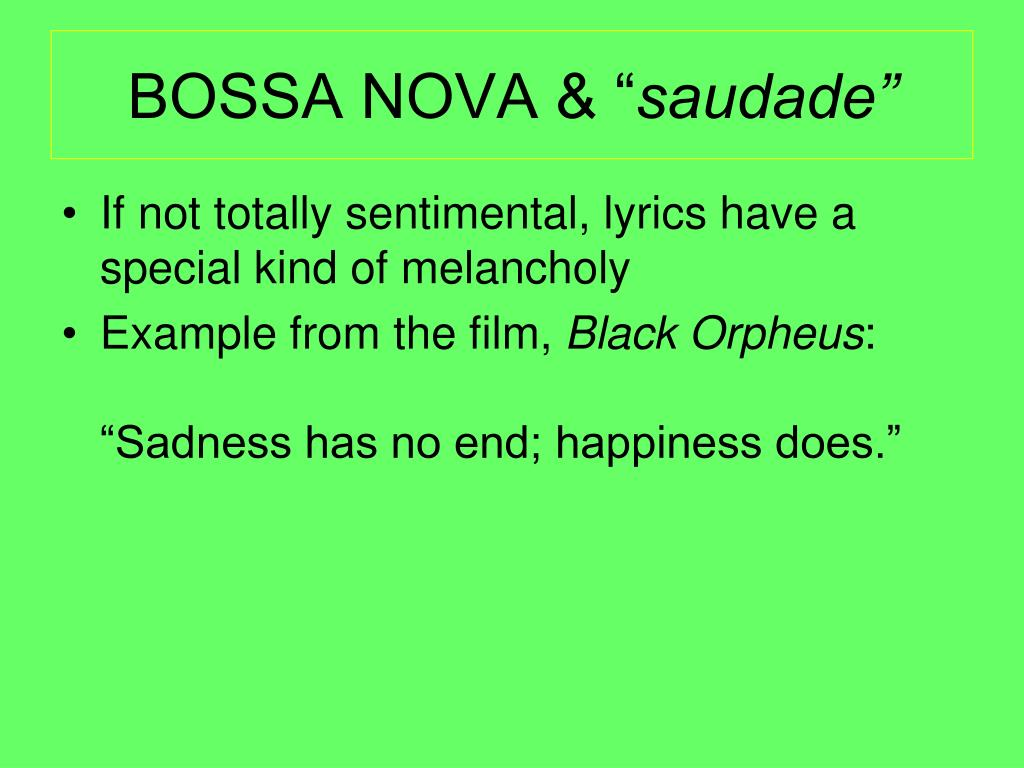 "BOSSA NOVA & """