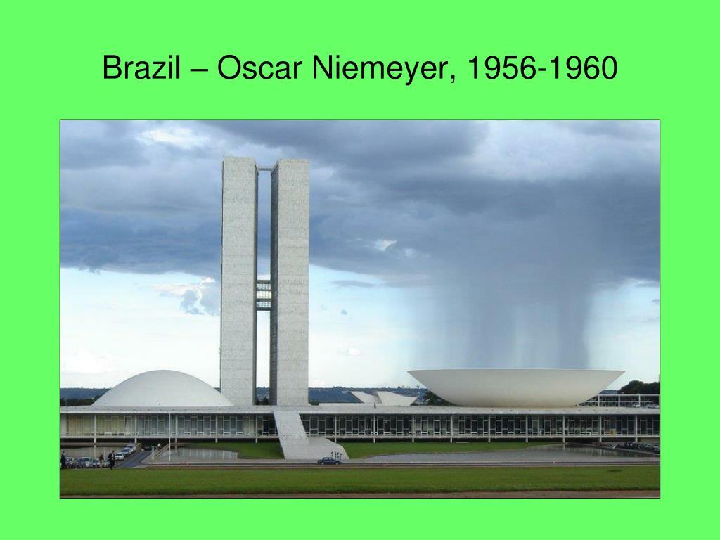 Brazil – Oscar Niemeyer, 1956-1960
