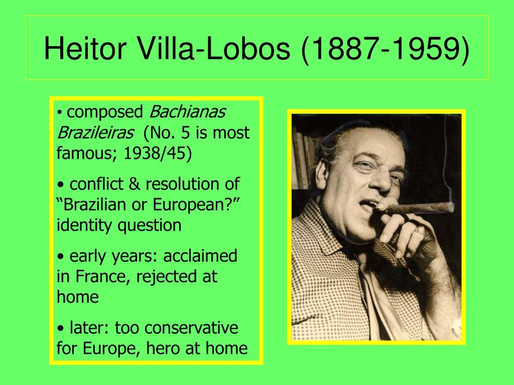 Heitor Villa-Lobos (1887-1959)