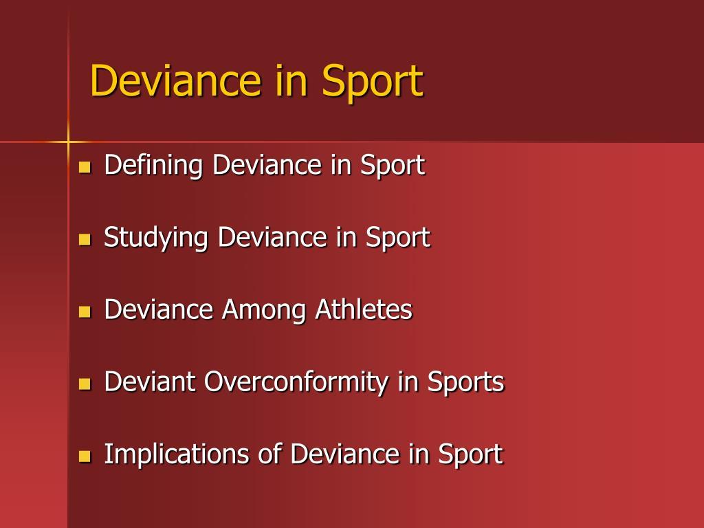 Deviance in Sport