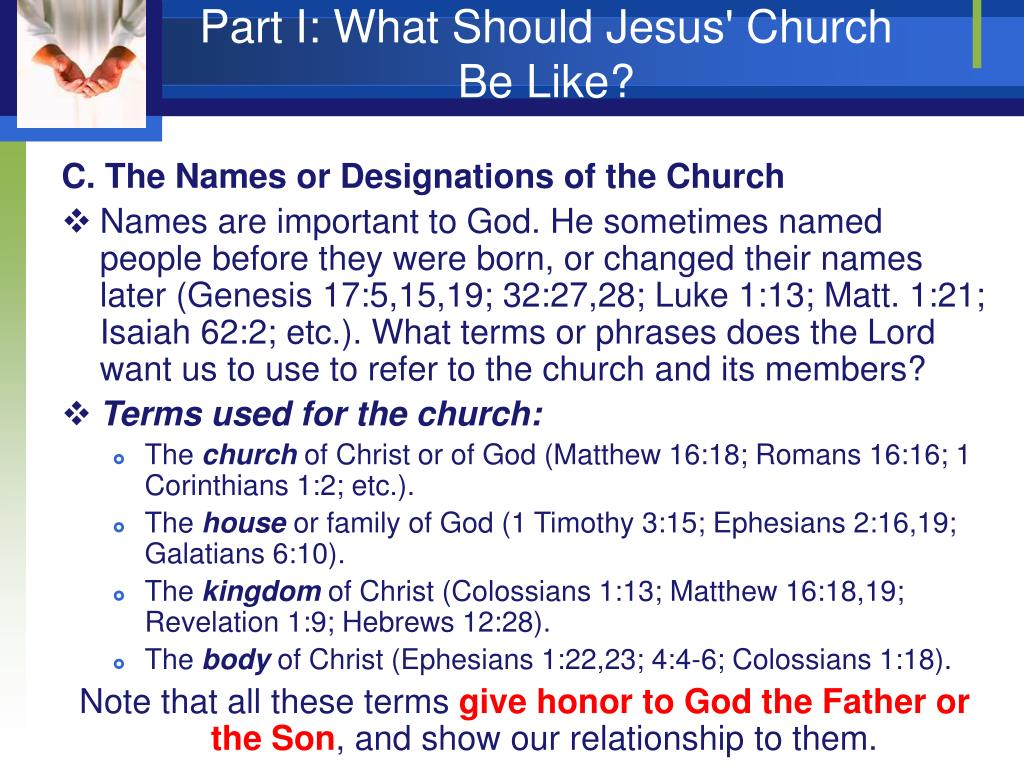 Part I: What Should Jesus' Church Be Like?