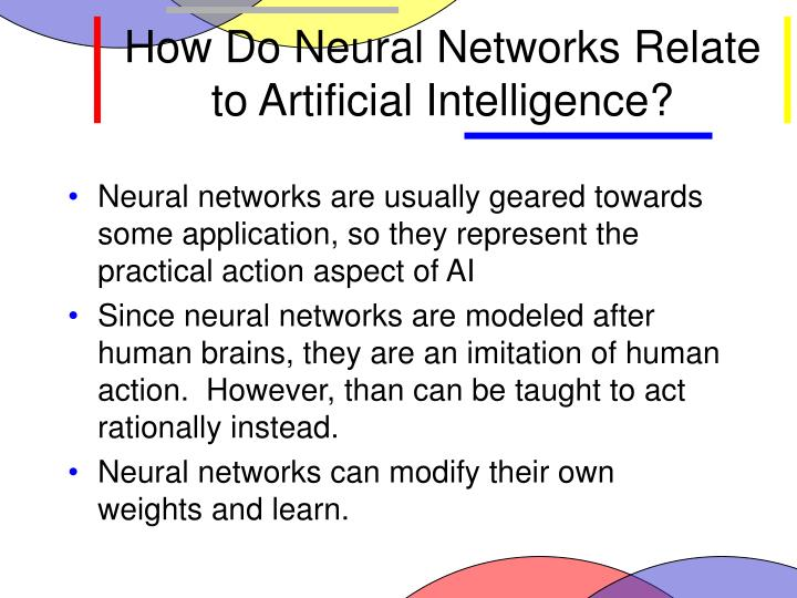 How Do Neural Networks Relate to Artificial Intelligence?