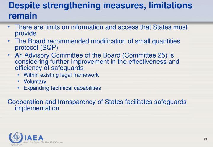 Despite strengthening measures, limitations remain
