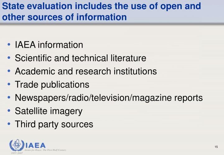 State evaluation includes the use of open and other sources of information