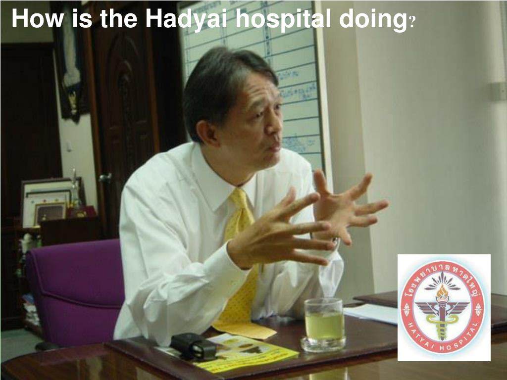 How is the Hadyai hospital doing