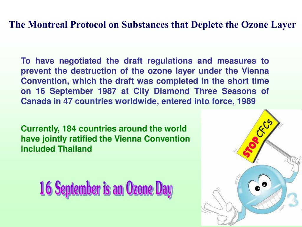 The Montreal Protocol on Substances that Deplete the Ozone Layer