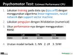 psychomotor test estimasi performansi cpu