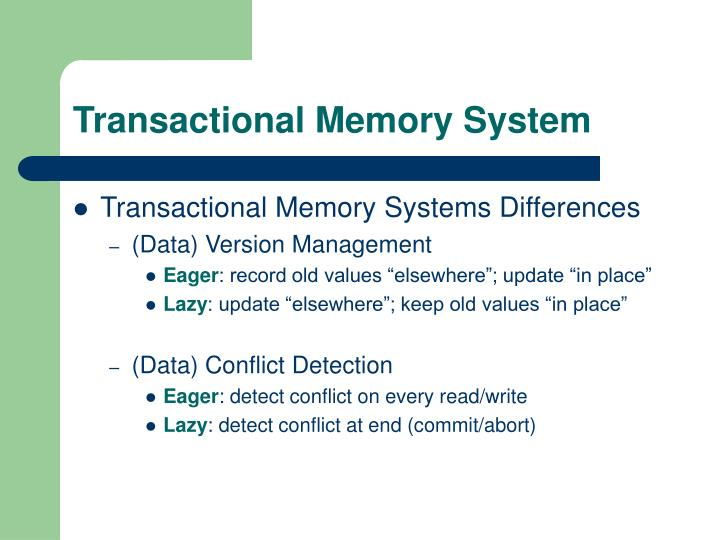 Transactional Memory System