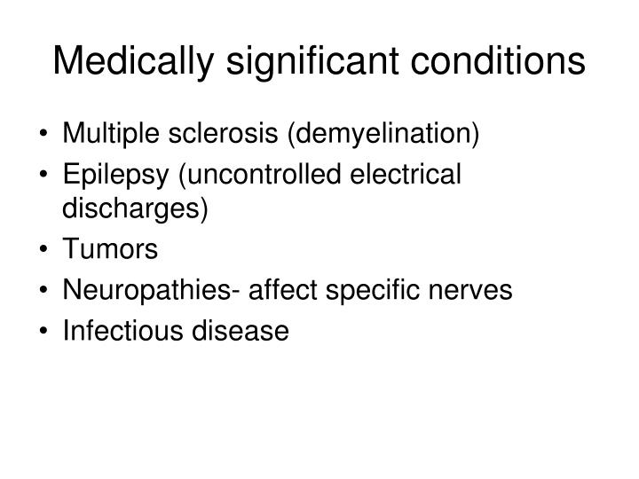 Medically significant conditions