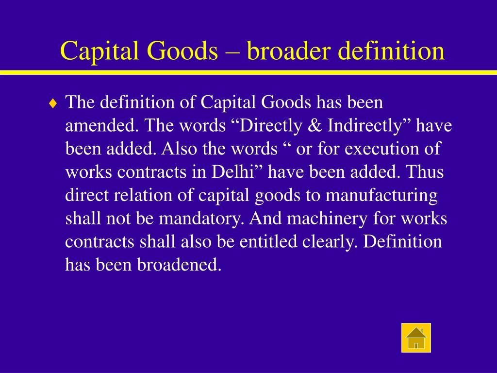 Capital Goods – broader definition