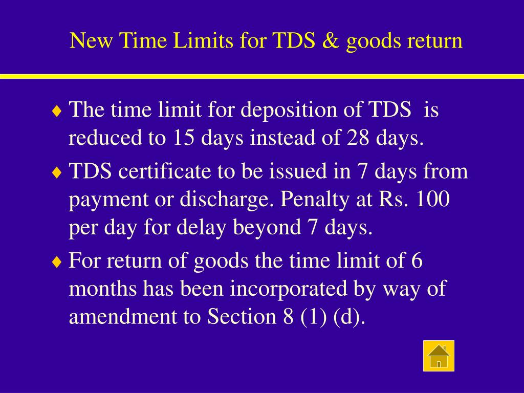 New Time Limits for TDS & goods return