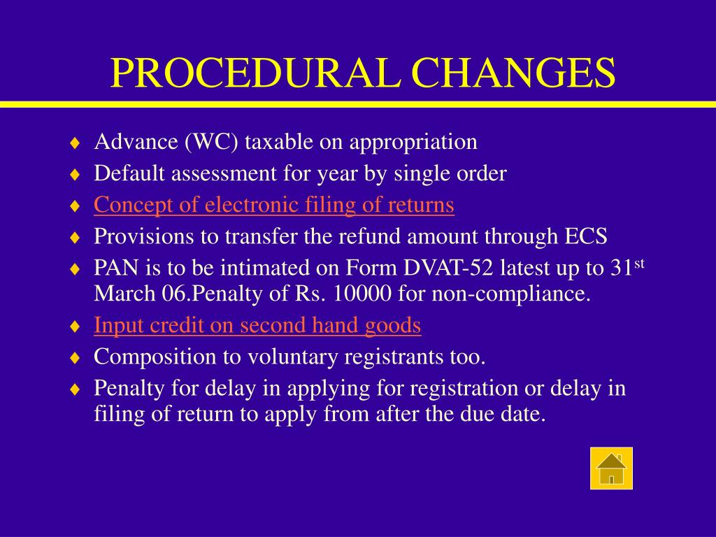 PROCEDURAL CHANGES