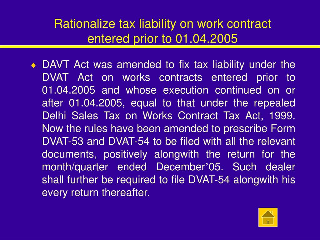 Rationalize tax liability on work contract  entered prior to 01.04.2005