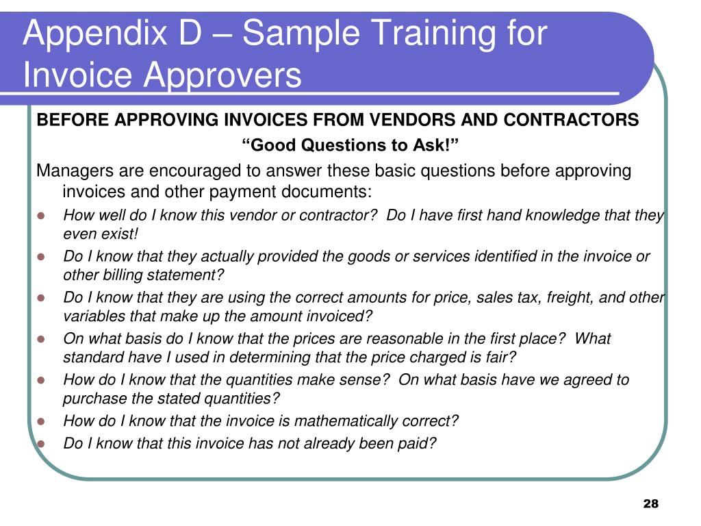 Appendix D – Sample Training for Invoice Approvers