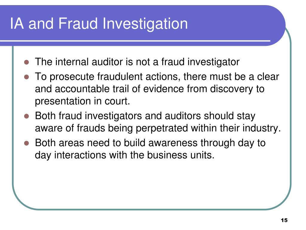 IA and Fraud Investigation