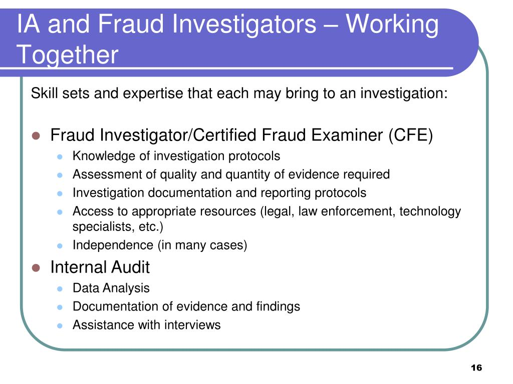 IA and Fraud Investigators – Working Together