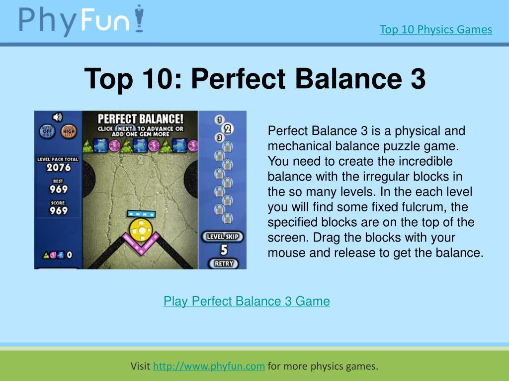 Top 10: Perfect Balance 3