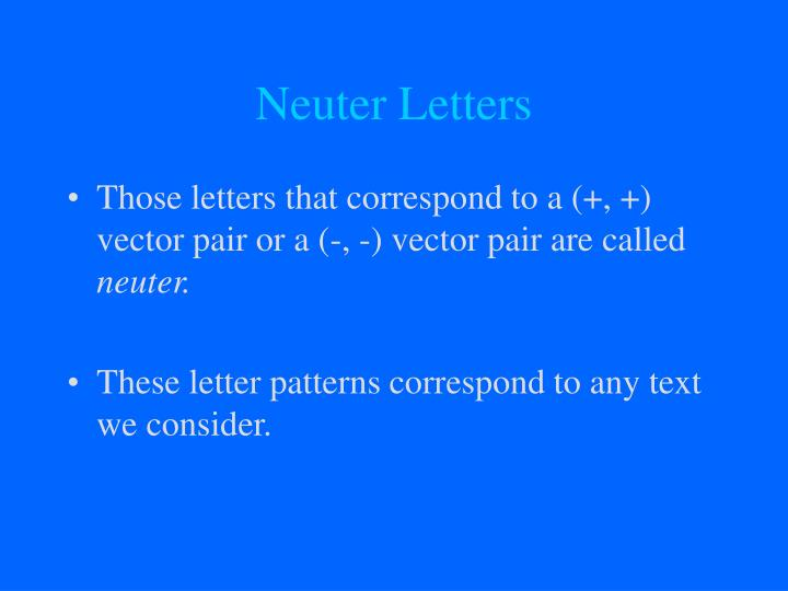 Neuter Letters