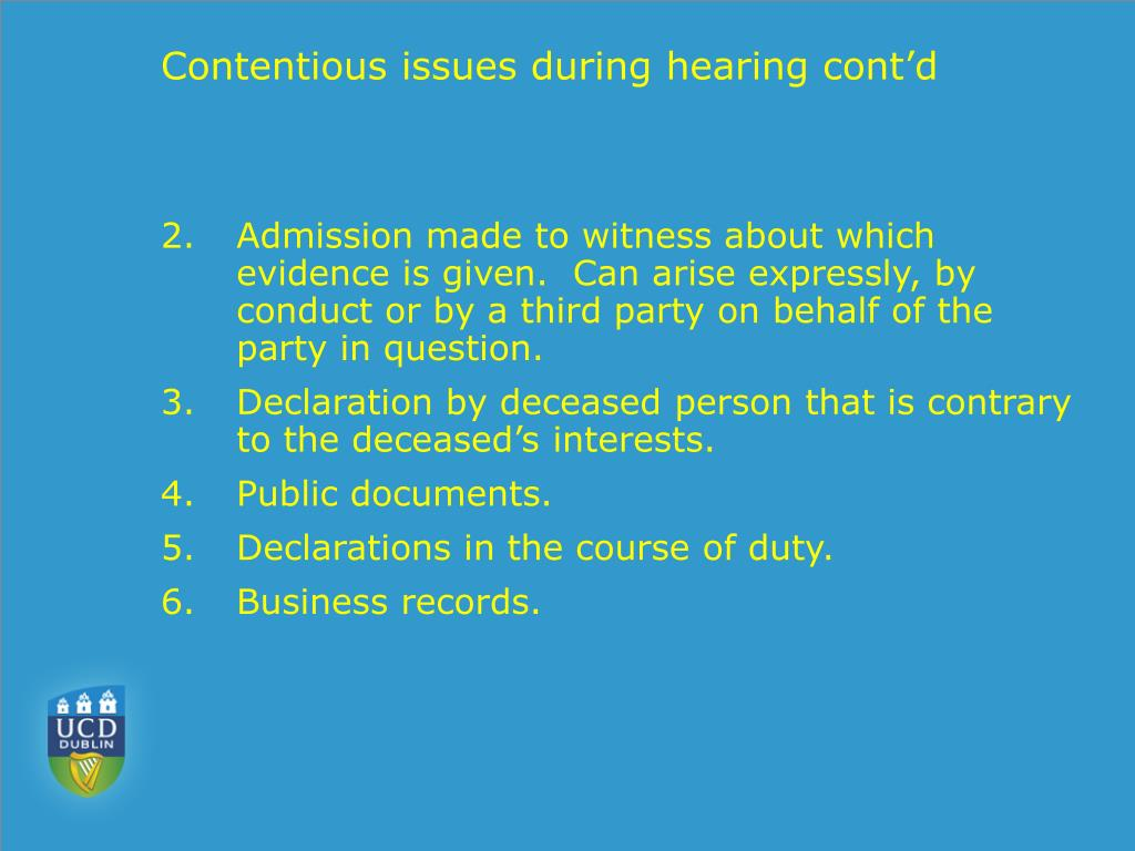 Contentious issues during hearing cont'd