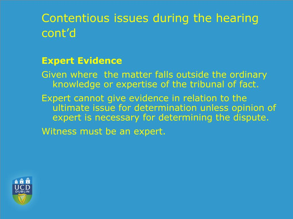 Contentious issues during the hearing cont'd