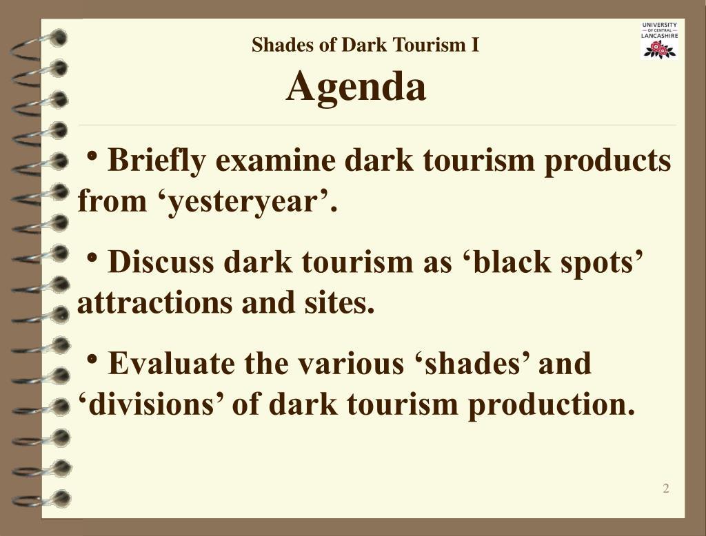 Shades of Dark Tourism I