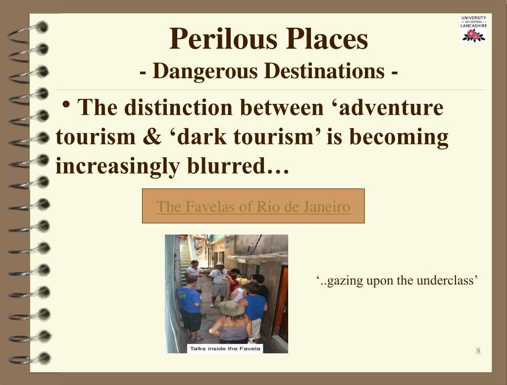 Perilous Places