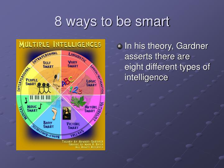 8 ways to be smart