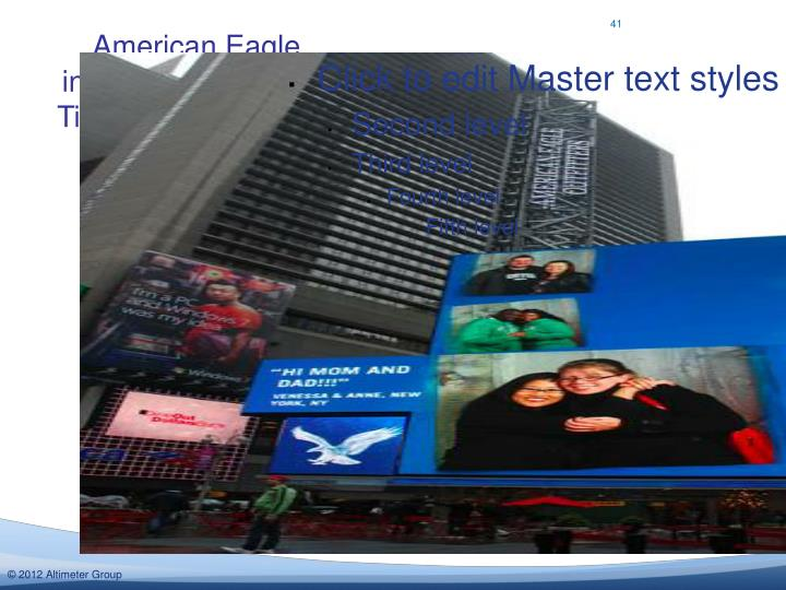 American Eagle integrates social into Times Square ads on their property: