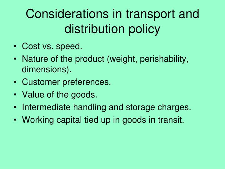 Considerations in transport