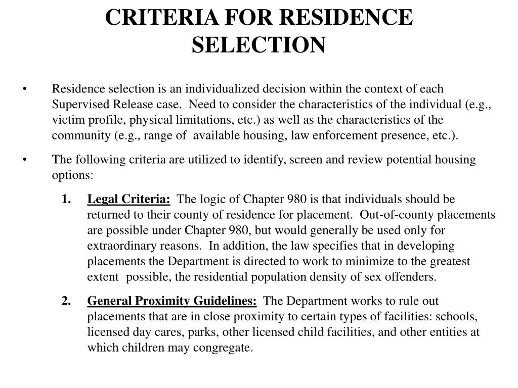 CRITERIA FOR RESIDENCE SELECTION
