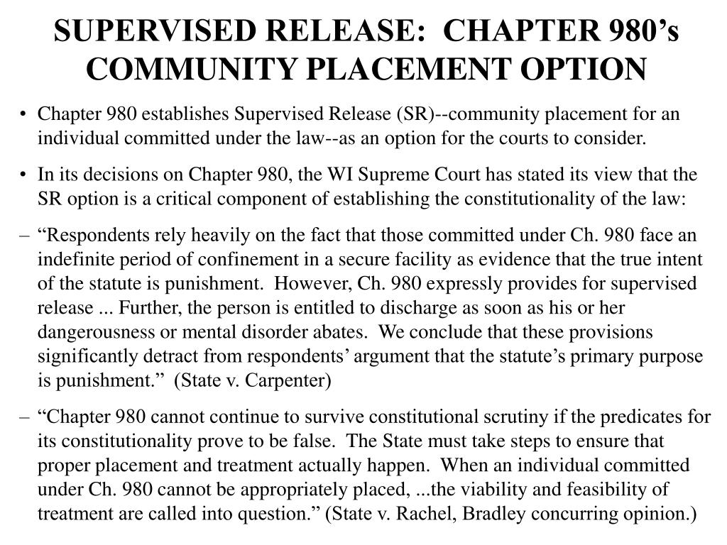 SUPERVISED RELEASE:  CHAPTER 980's COMMUNITY PLACEMENT OPTION