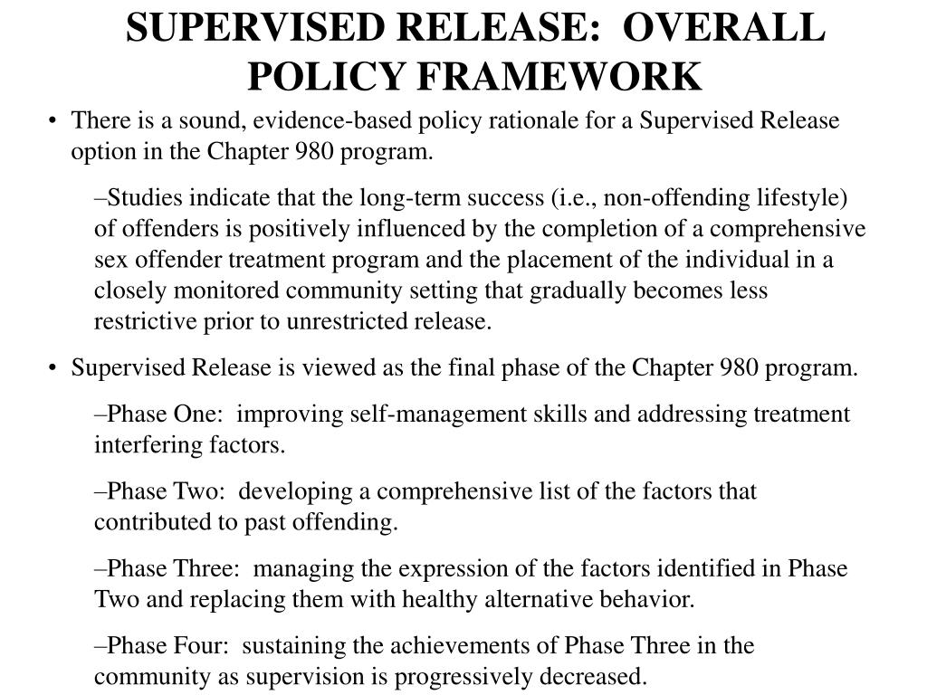 SUPERVISED RELEASE:  OVERALL POLICY FRAMEWORK