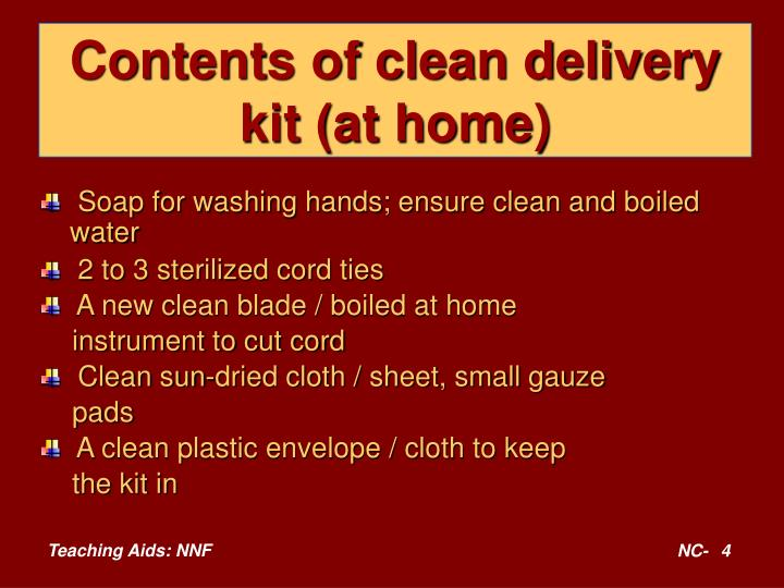 Contents of clean delivery kit (at home)