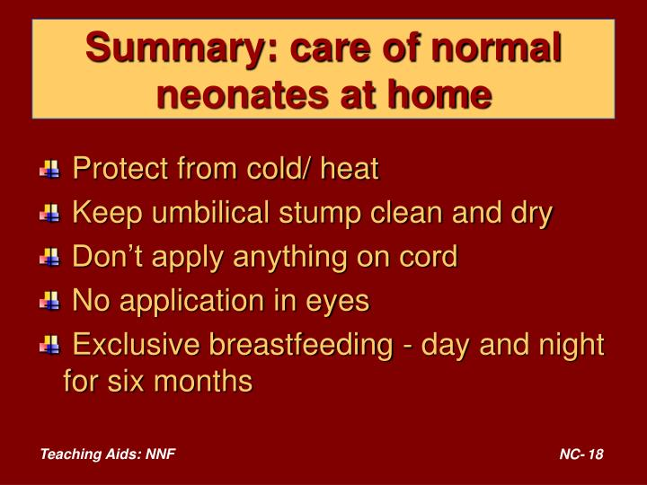 Summary: care of normal neonates at home