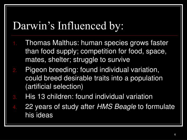 Darwin's Influenced by: