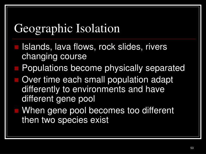 Geographic Isolation