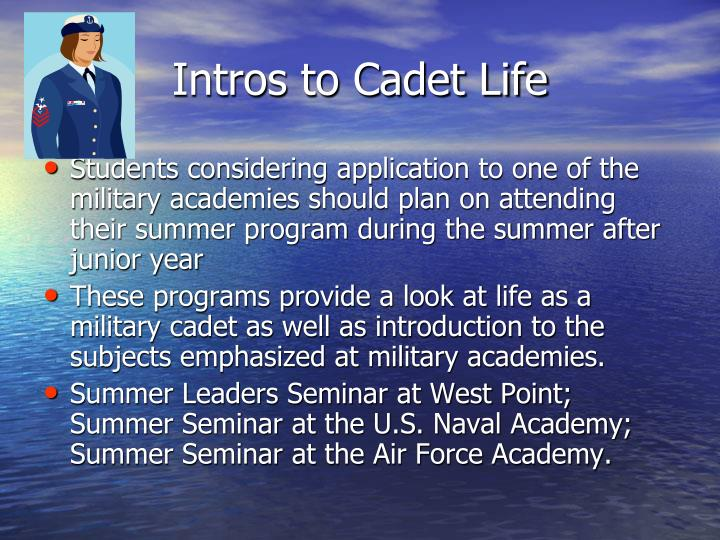 Intros to Cadet Life